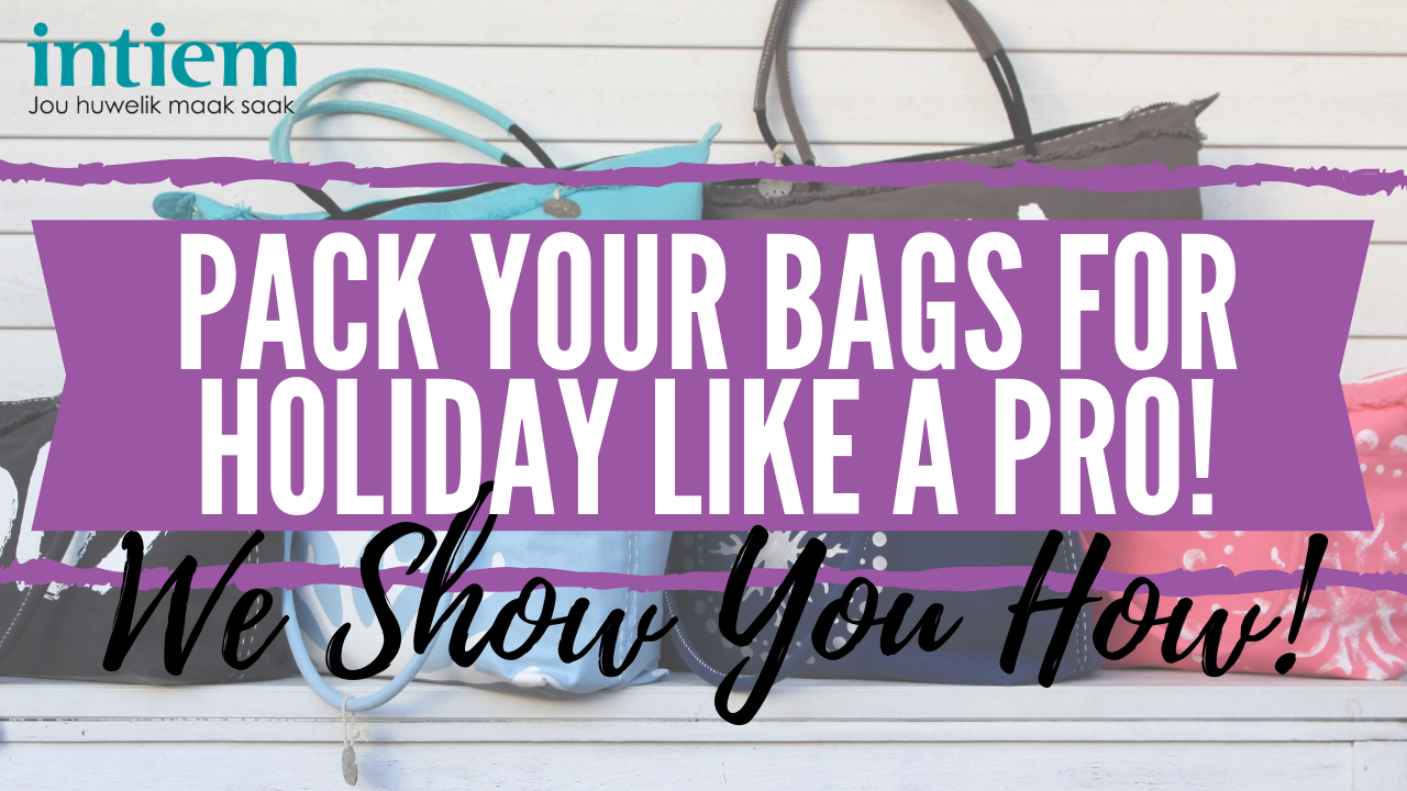 Video: Pack your Bags for Holiday like a Pro